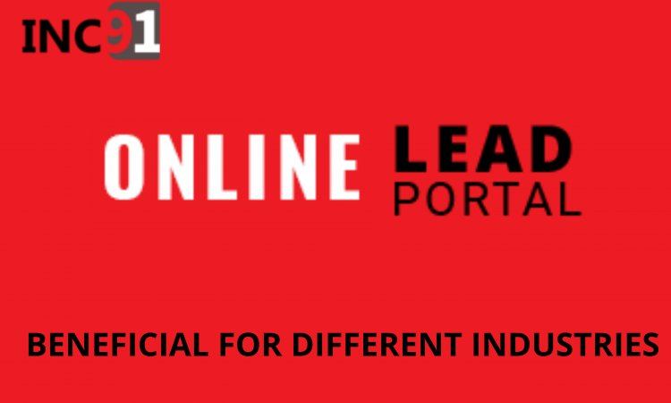 How Online lead Portal is beneficial for different Industries
