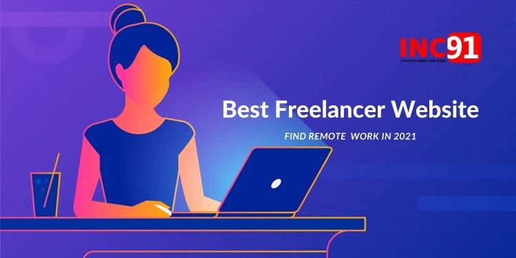 Best Freelance Websites to Find Remote Work in 2021
