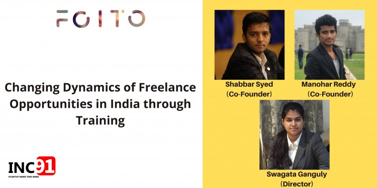 FOITO- An Indian startup creating more freelance opportunities through skill-based training
