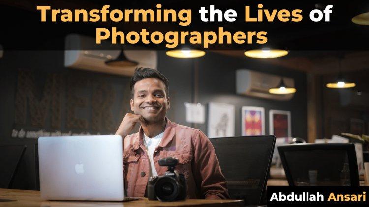 Abdullah Ansari: Re-inventing the Businesses of Photographers in India