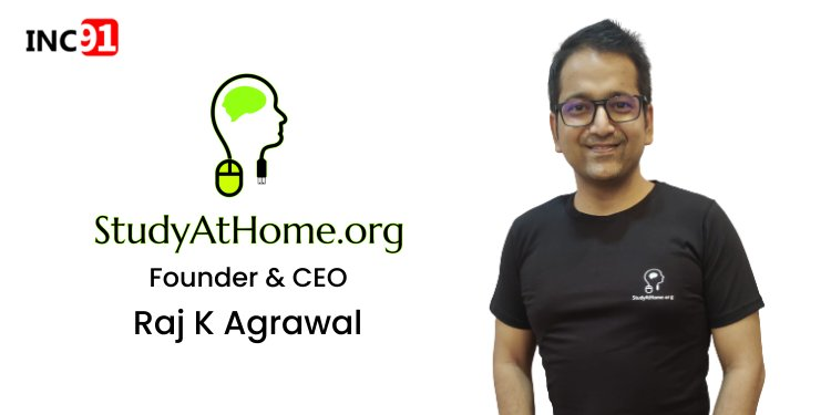 """Know the story """"Study At Home"""", an e-Learning startup begun by Raj K Agrawal"""